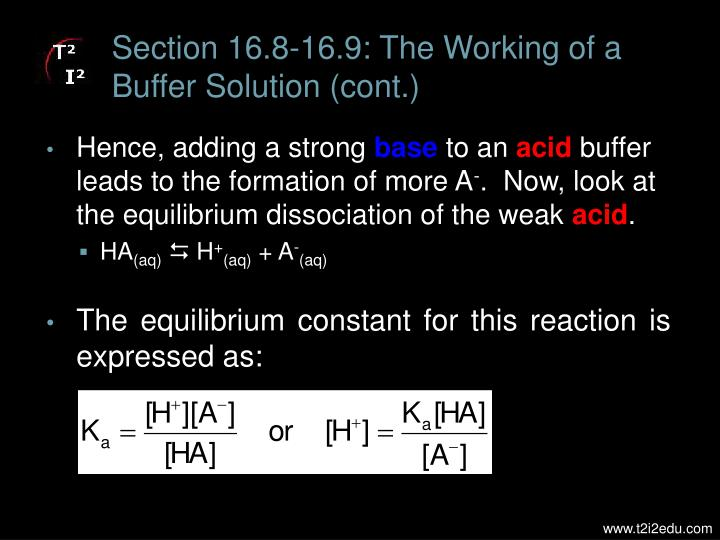 Section 16.8-16.9: The Working of a Buffer Solution (cont.)