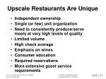 upscale restaurants are unique