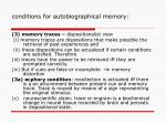 conditions for autobiographical memory1