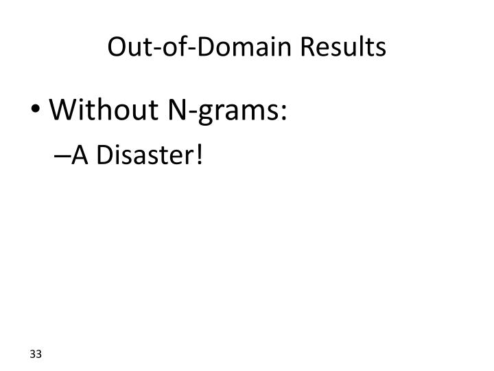 Out-of-Domain Results