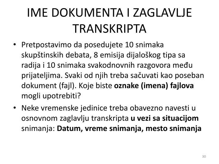 IME DOKUMENTA I ZAGLAVLJE TRANSKRIPTA