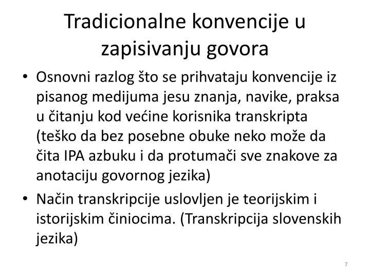 Tradicionalne konvencije u zapisivanju govora