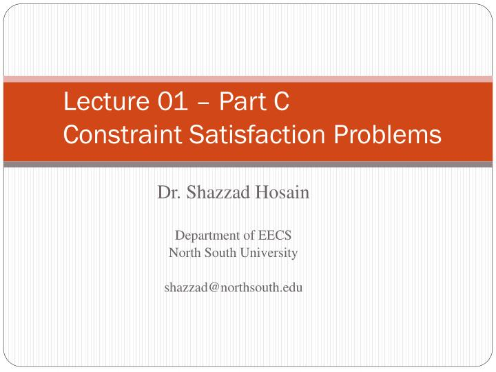 lecture 01 part c constraint satisfaction problems n.