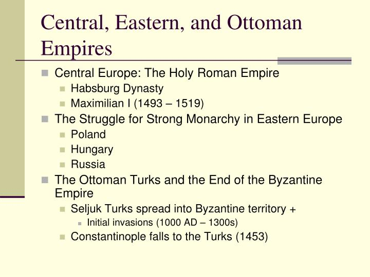 Central, Eastern, and Ottoman Empires