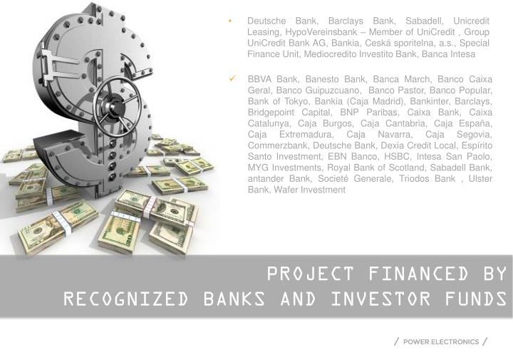 Deutsche Bank, Barclays Bank, Sabadell,