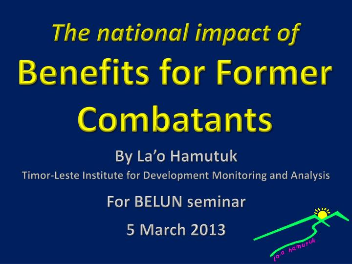 the national impact of benefits for f ormer combatants n.