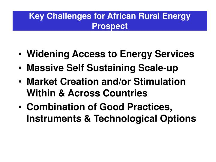 Key challenges for african rural energy prospect