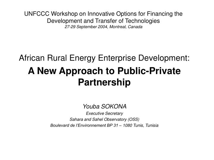 UNFCCC Workshop on Innovative Options for Financing the Development and Transfer of Technologies