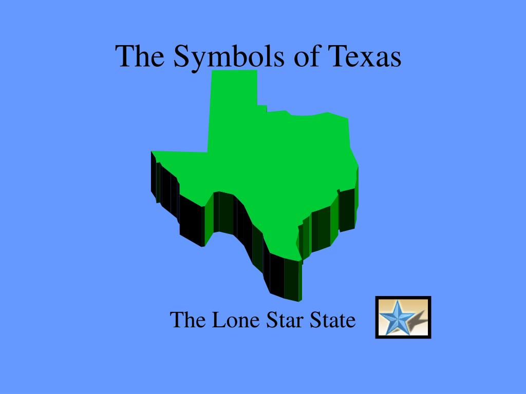 Ppt The Symbols Of Texas Powerpoint Presentation Id6581031