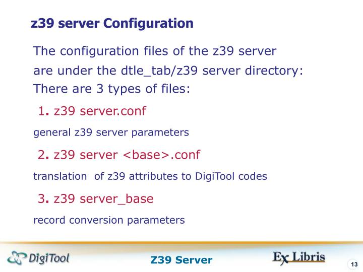 z39 server Configuration