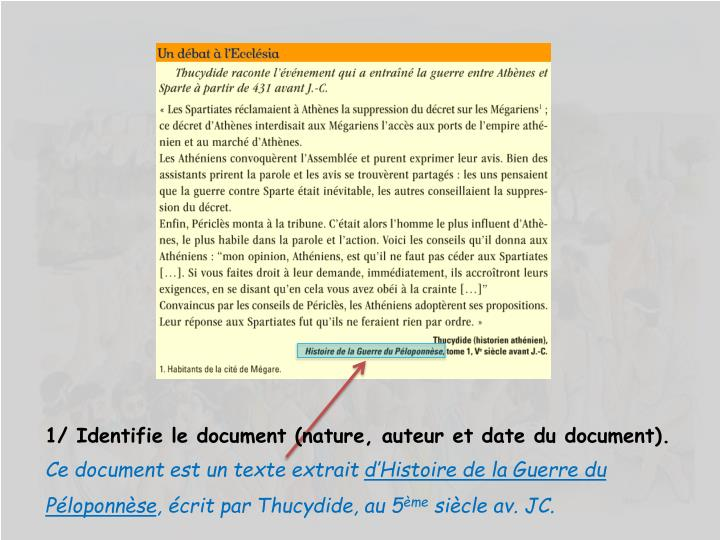 1/ Identifie le document (nature, auteur et date du document).