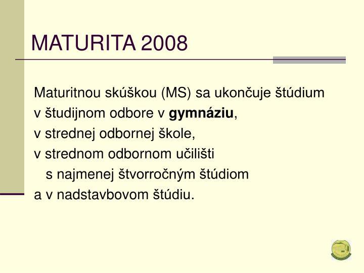 Maturita 20082