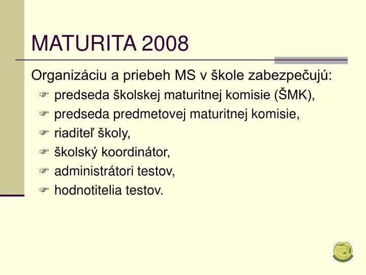 MATURITA 2008