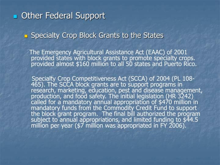 Other Federal Support
