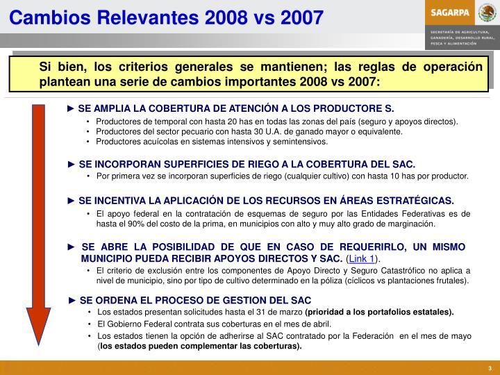 Cambios relevantes 2008 vs 2007