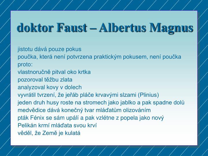 doktor Faust – Albertus Magnus