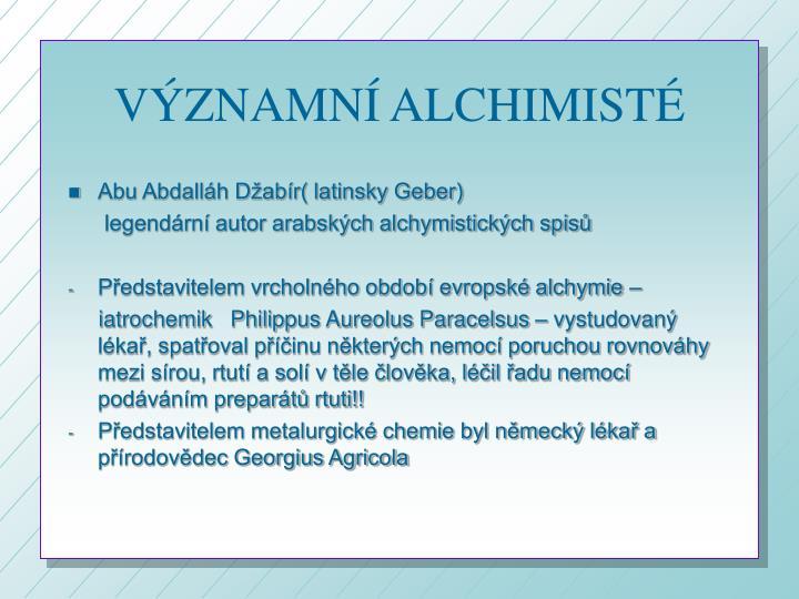 VÝZNAMNÍ ALCHIMISTÉ