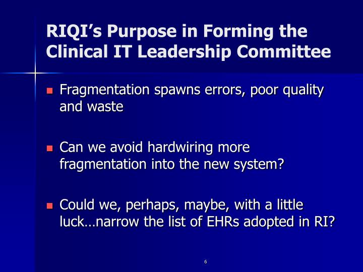 RIQI's Purpose in Forming the Clinical IT Leadership Committee