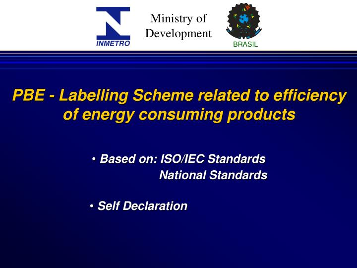 PBE - Labelling Scheme related to efficiency of energy consuming products