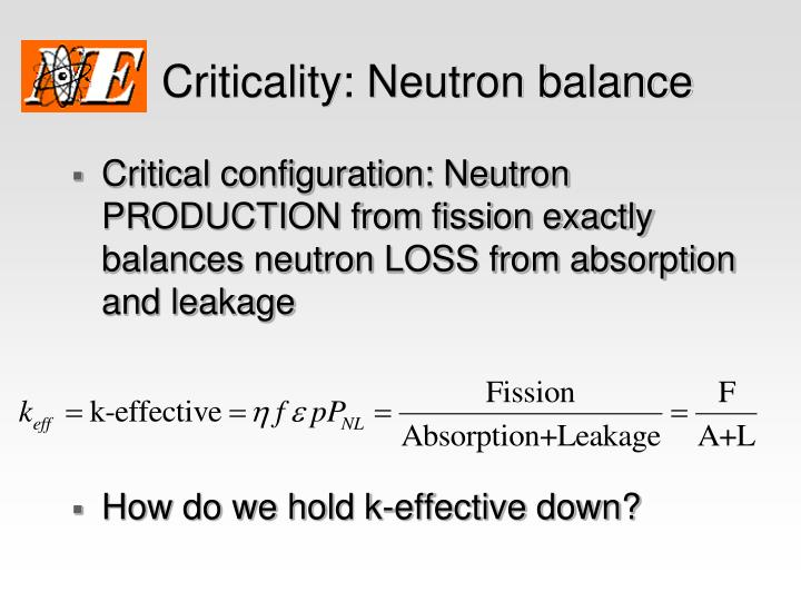 Criticality: Neutron balance