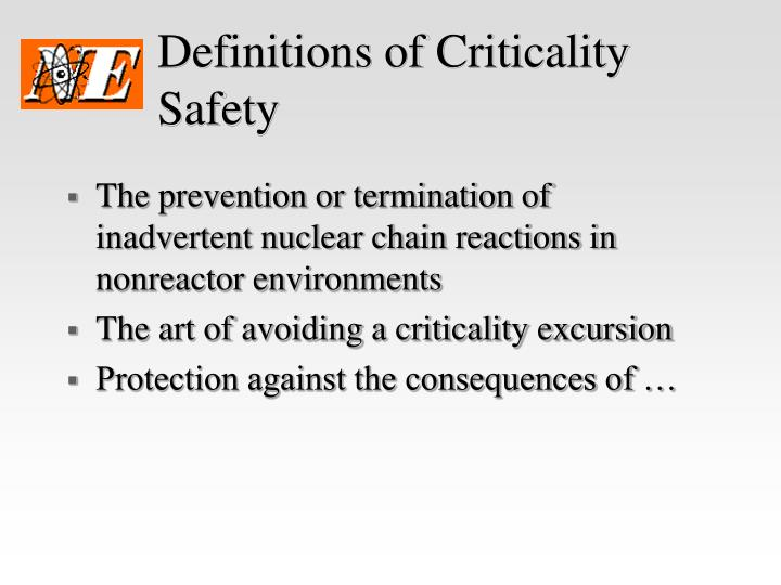 Definitions of Criticality Safety