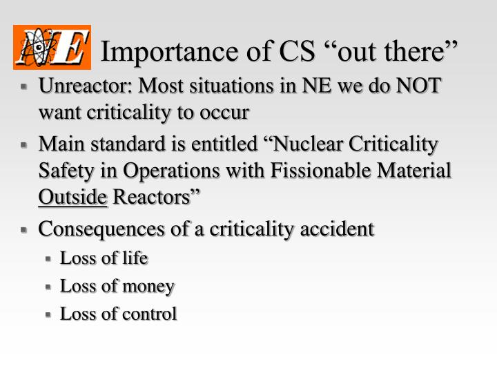 """Importance of CS """"out there"""""""