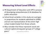 measuring school level effects