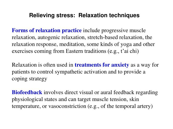 Relieving stress:  Relaxation techniques