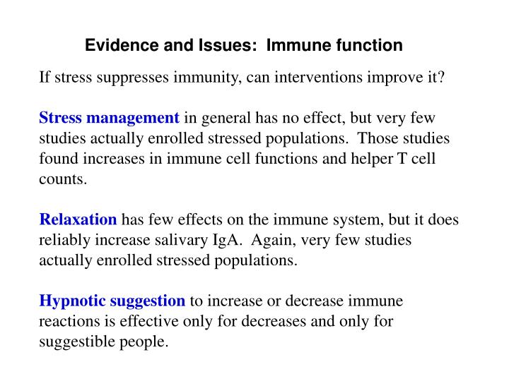 Evidence and Issues:  Immune function