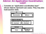 advice an application coordination layer
