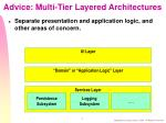 advice multi tier layered architectures