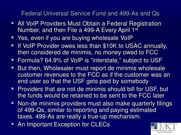 Federal Universal Service Fund and 499-As and Qs