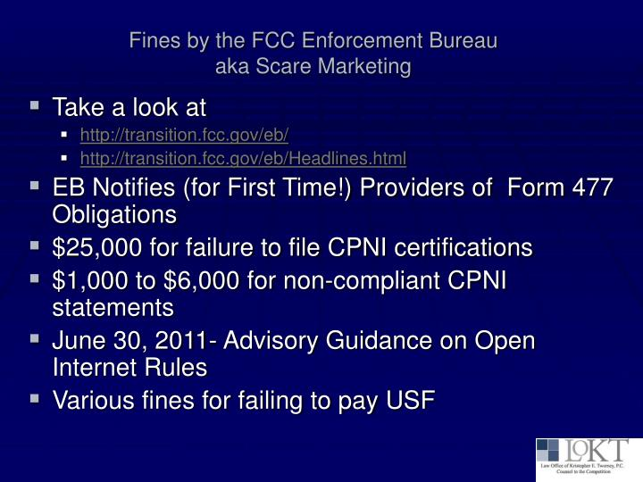 Fines by the fcc enforcement bureau aka scare marketing