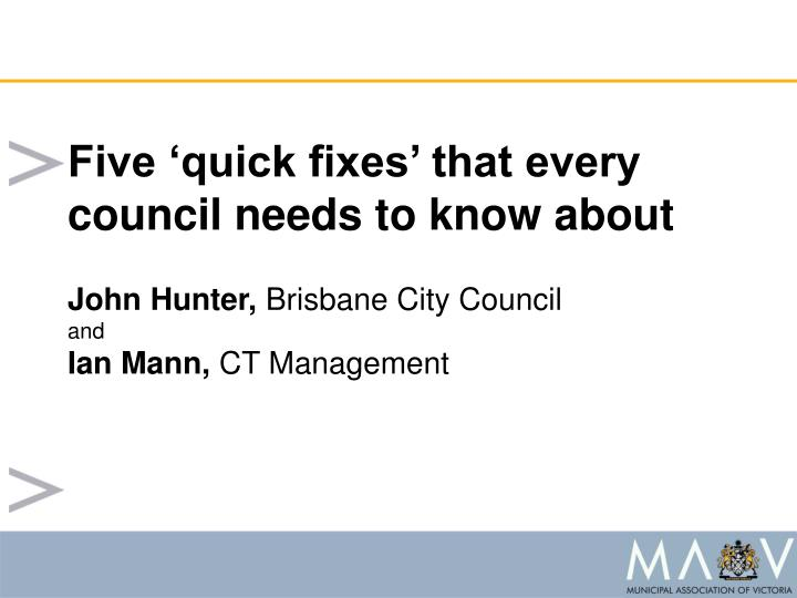 Five 'quick fixes' that every council needs to know about