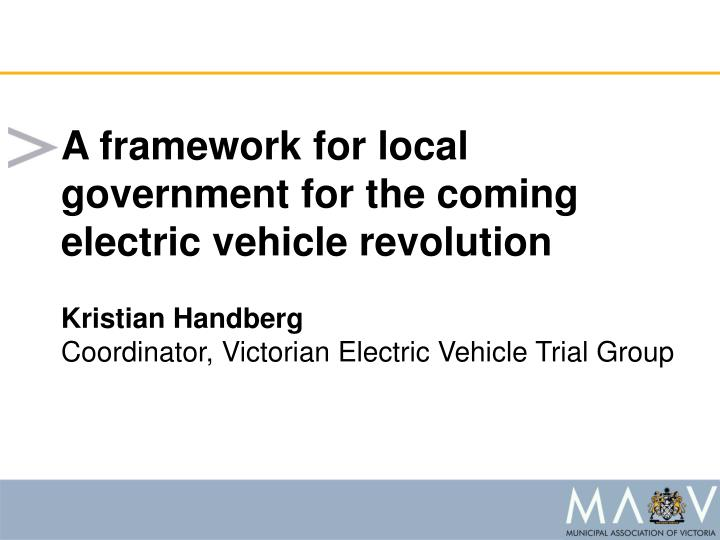 A framework for local government for the coming electric vehicle revolution