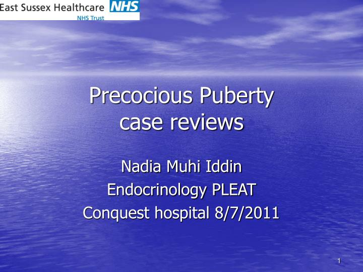 PPT - Precocious Puberty case reviews PowerPoint