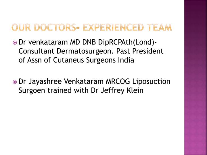 Our Doctors- experienced team
