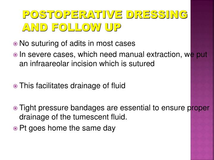 Postoperative Dressing and follow up