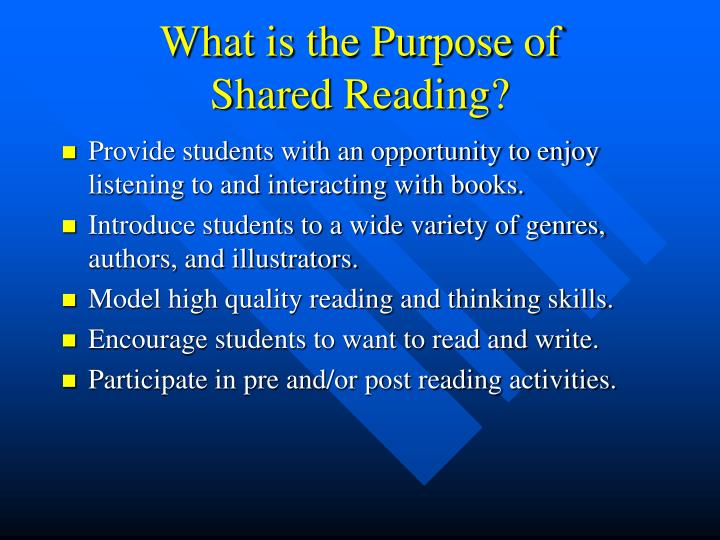 What is the purpose of shared reading