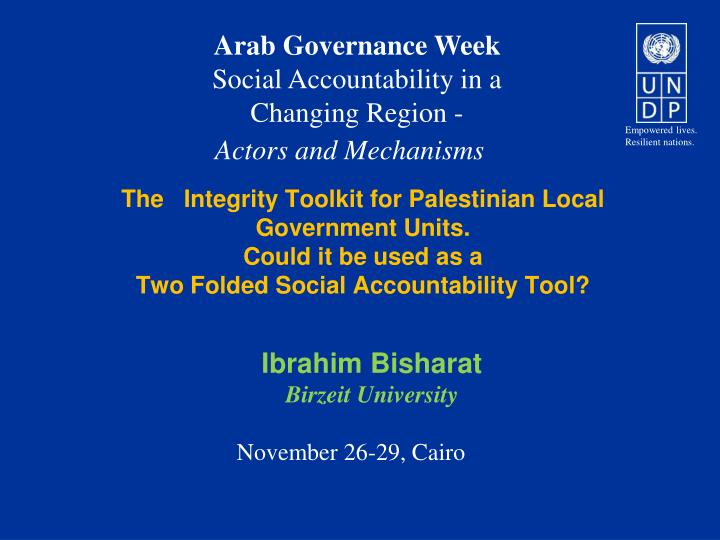 The   Integrity Toolkit for Palestinian Local Government Units.