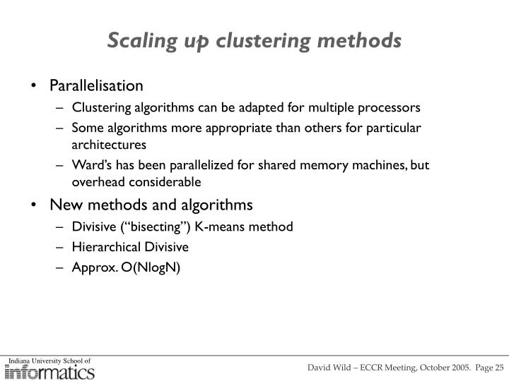 Scaling up clustering methods