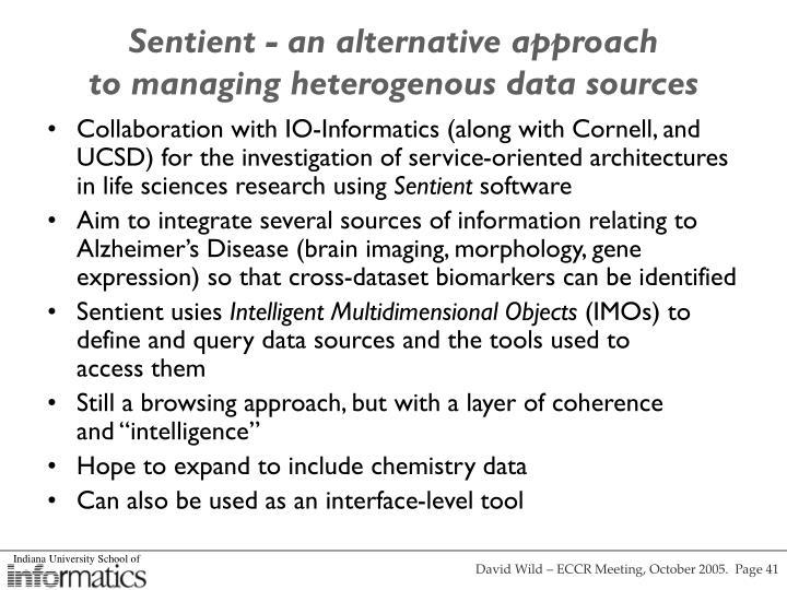 Sentient - an alternative approach