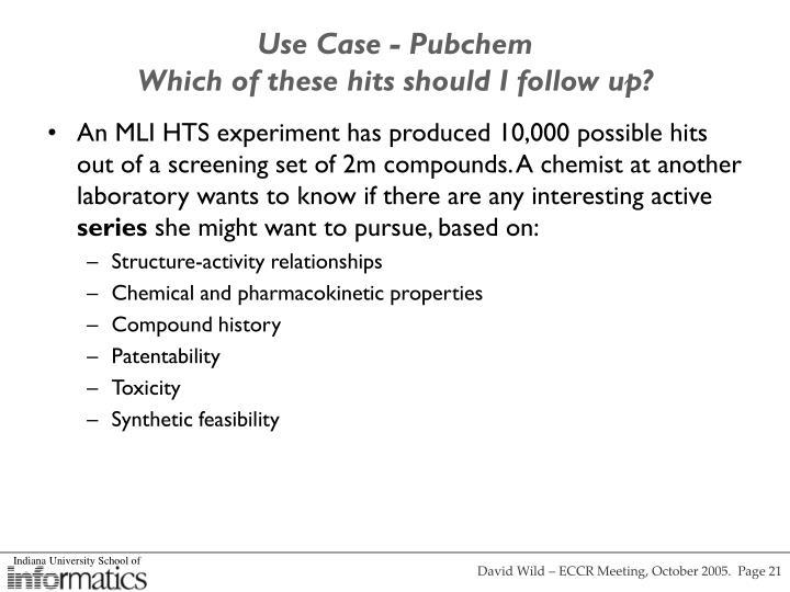 Use Case - Pubchem