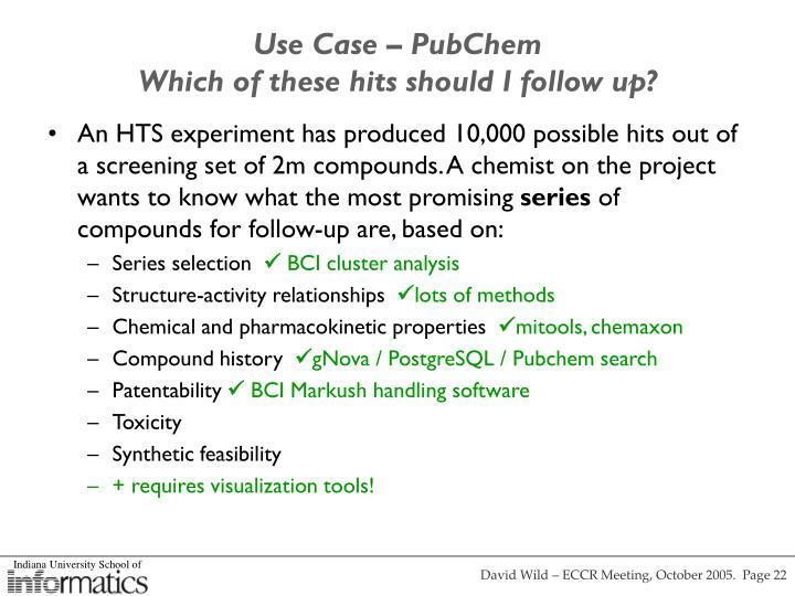 Use Case – PubChem
