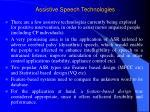 assistive speech technologies