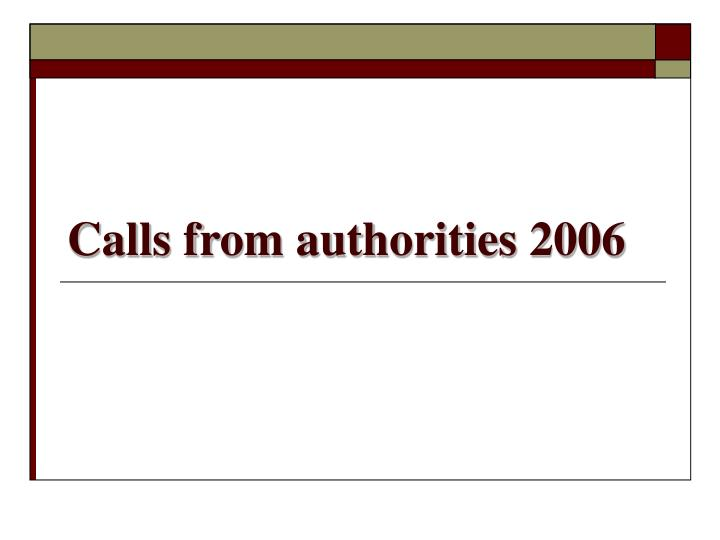 Calls from authorities 2006