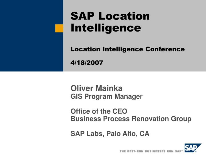 sap location intelligence location intelligence conference 4 18 2007 n.