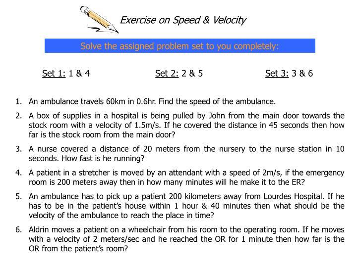 Exercise on Speed & Velocity