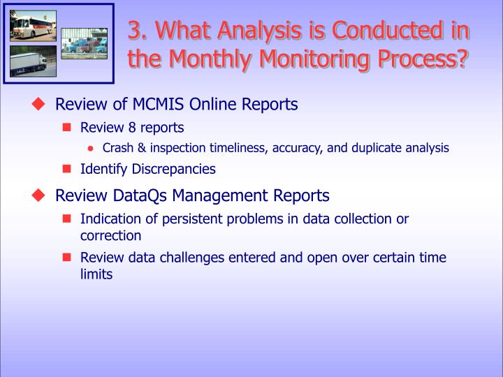 3. What Analysis is Conducted in the Monthly Monitoring Process?