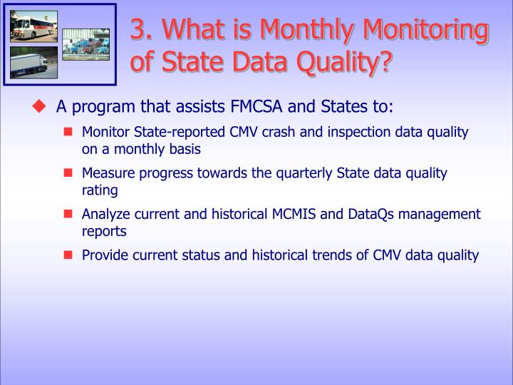 3. What is Monthly Monitoring of State Data Quality?